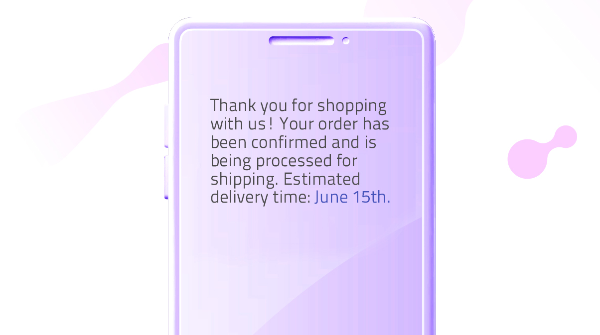 Order confirmation message template (SMS automation)