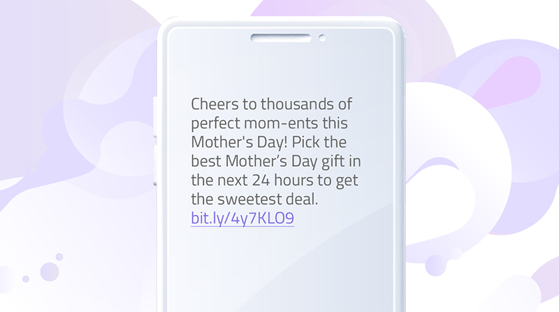 Mother's day SMS template- urgency